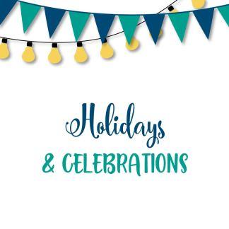 Holidays / Celebrations