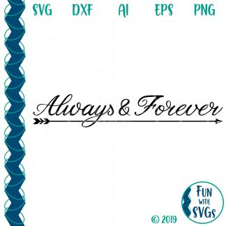 This Always and Forever SVG Cut File IMAGE