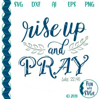Rise up and pray svg image