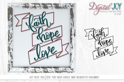 Faith Hope Love 1st Corinthians 13:13 SVG Sample Project Photo