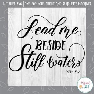 Lead Me Beside Still Waters Psalm 23:2