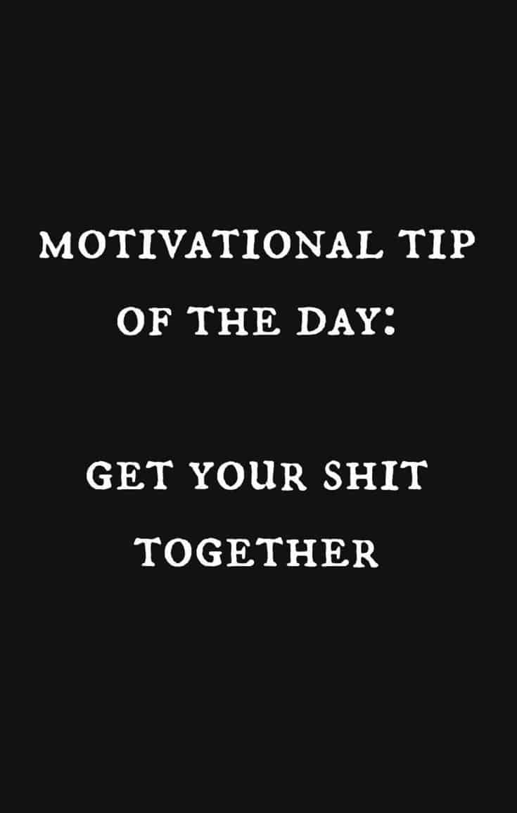 56 Funny Motivational Quotes to Inspire You 9