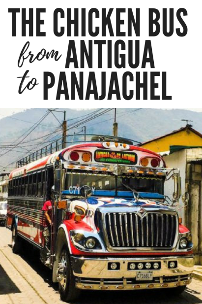 Finding the elusive #chickenbus from #Antigua to #Panajachel, #Guatemala