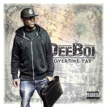 DeeBoi_Overtime_Pay-front-large