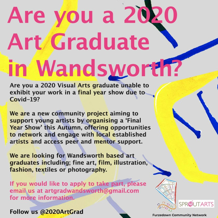 Publicity for arts show artgradwandsworth@gmail.com