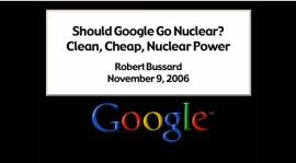 Dr. Bussard Google lecture