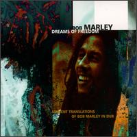 Bob Marley - Dreams Of Freedom - Bill Laswell