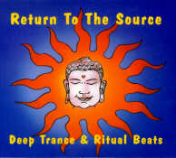 Return To The Source - Deep Trance And Ritual Beats