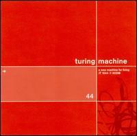 Turing Machine - New Machine For Living (2000)