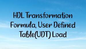 HDL Transformation Formula, User Defined Table(UDT) Load