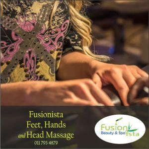 Fusionista, Spa, Super Spa, Feet, Hands and Head Massage , best of, Randburg, Johannesburg