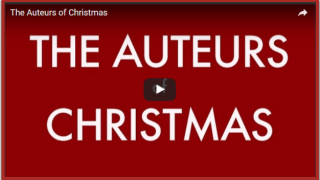 Christmas Perspectives: The Auteurs of Christmas
