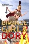 Bronze Girls: Dory