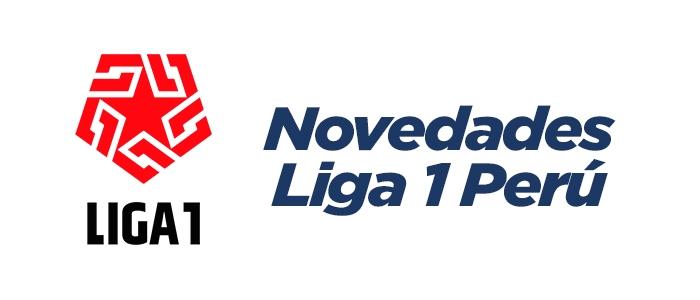 Novedades Liga 1 Perú