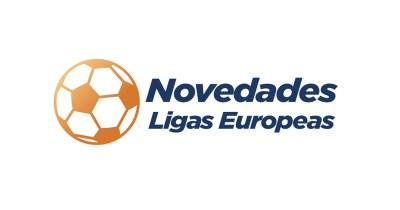 novedades ligas europeas