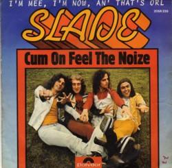 slade_cum_on_feel_the_noize_e1