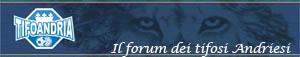 Tifo Andria, il forum dei tifosi andriesi