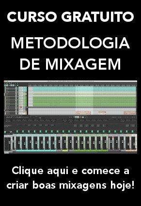Mini curso gratuito Metodologia de Mixagem
