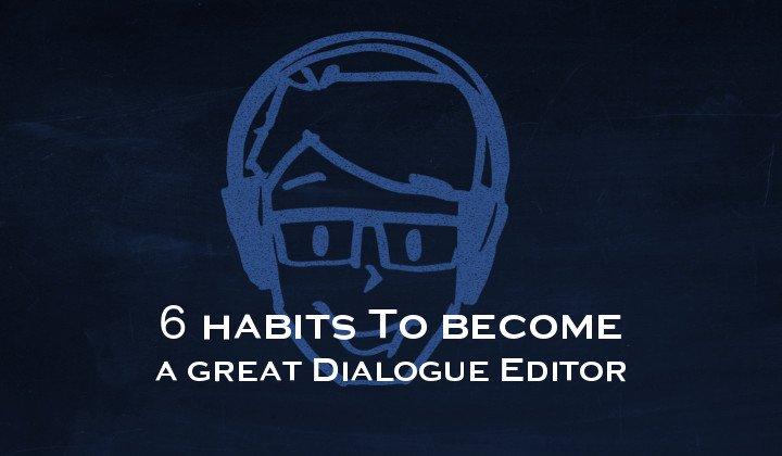 6 habits dialogue editor new