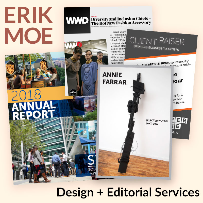Erik Moe: Design + Editorial Services