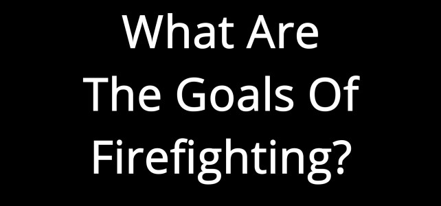 Firefighting Goals