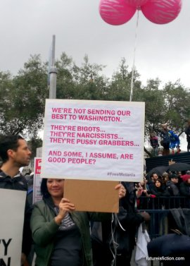 "So great! Sign reads: ""we're not sending our best to Washington. They're bigots, they're narcissists, they're pussy grabbers...and some, I assume, are good people?"""