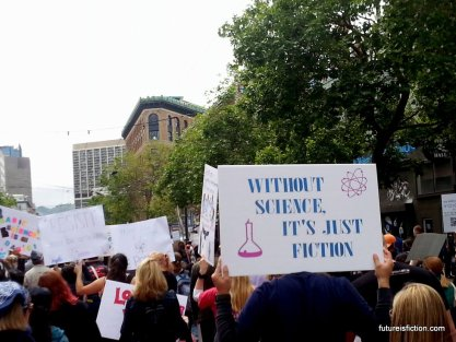 Protest sign: Without science, it's just fiction