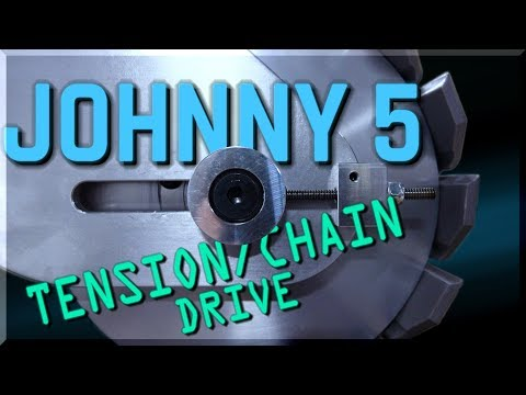 Johnny 5 Part 4 - Tension/Chain Drive | WW245 | FutureLab3D