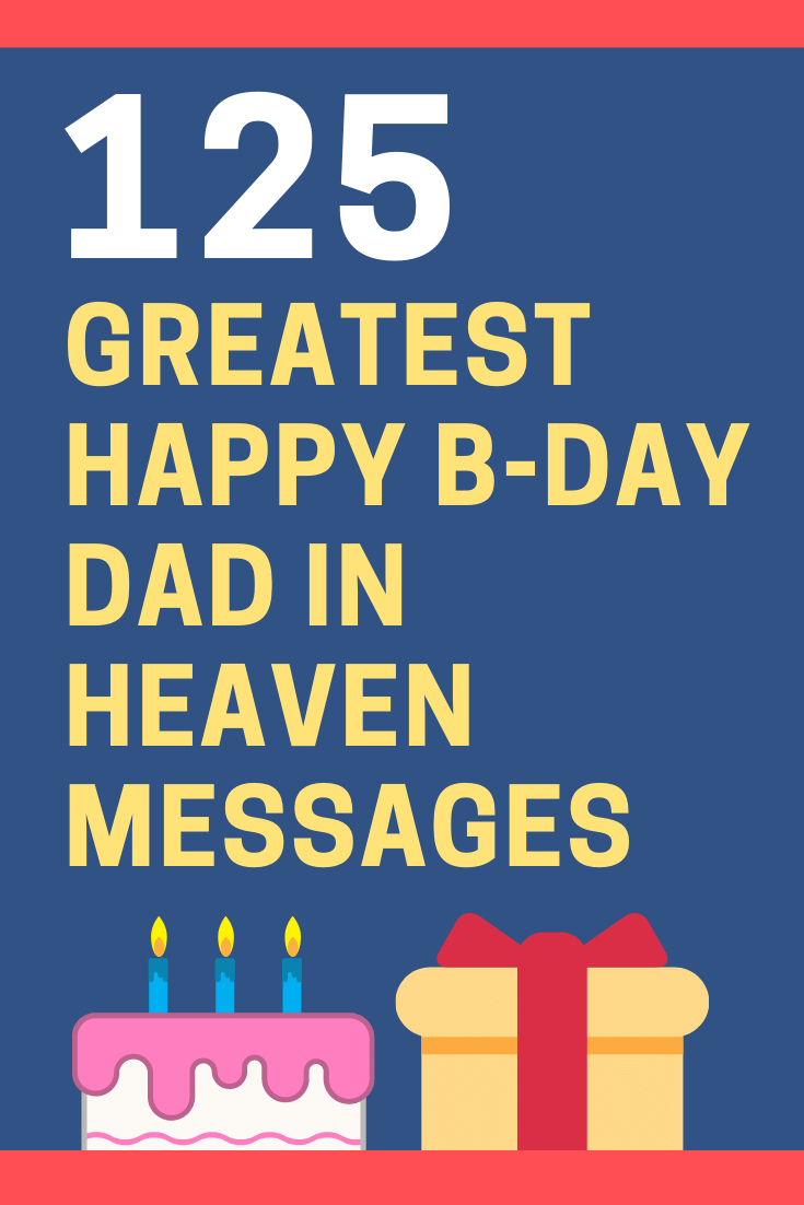 125 Happy Birthday Dad In Heaven Messages And Quotes Futureofworking Com