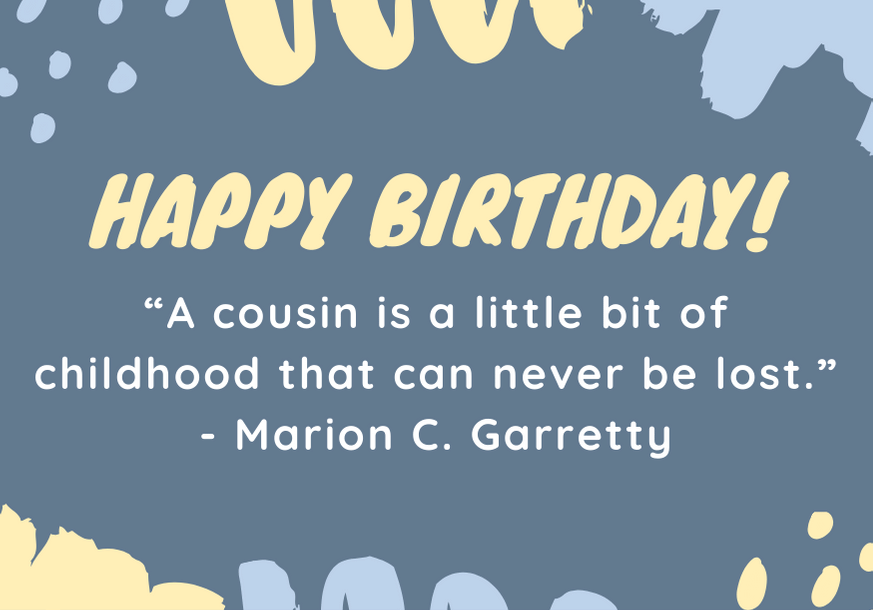 150 Greatest Happy Birthday Cousin Messages Of All Time Futureofworking Com