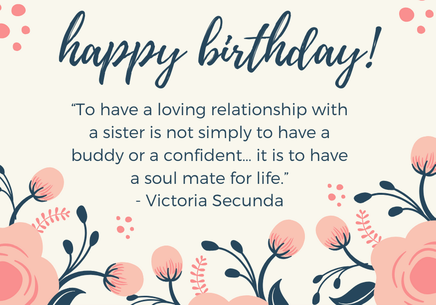 101 Amazing Happy Birthday Sister Messages And Quotes Futureofworking Com