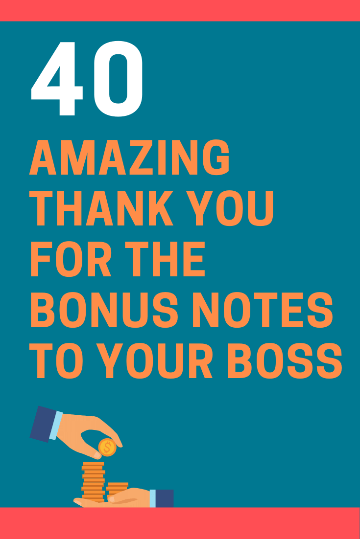40 Best Thank You For The Bonus Notes To Your Boss Futureofworking Com