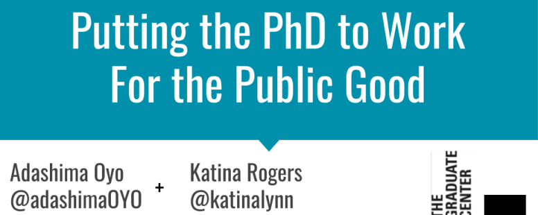 Putting the PhD to Work—For the Public Good