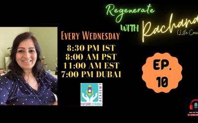 Regenerate with Rachana | Ep. 10. | The End Of An Epidemic: Love, Loss And Loneliness During A Pandemic.