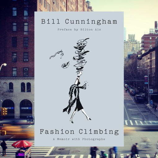 What To Read In September   Future Women Fashion Climbing  A Memoir with Photographs by Bill Cunningham