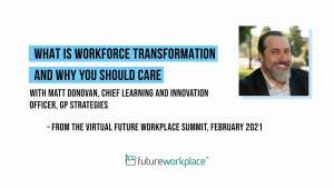 What is Workforce Transformation and Why You Should Care