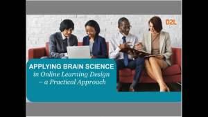 Webinar: Applying Brain Science in Online Learning Design – A Practical Approach
