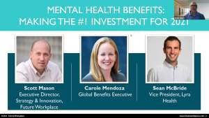 Webinar: Mental Health Benefits Making the #1 Investment for 2021