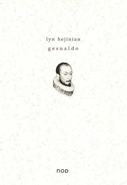 Lyn Hejinian - Gesualdo 1