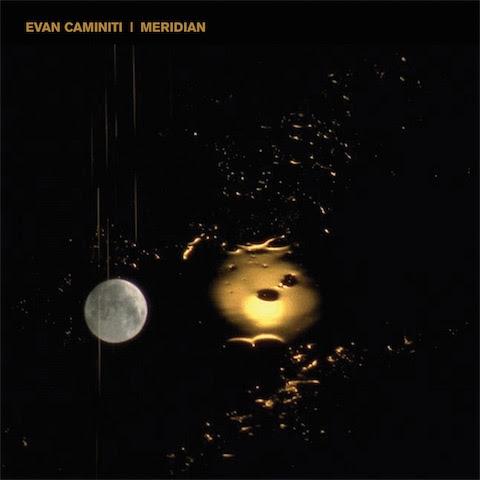 Evan Caminiti - Meridian 1