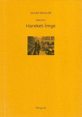 [Gilles Deleuze] Sinema I – Hareket-İmge 1