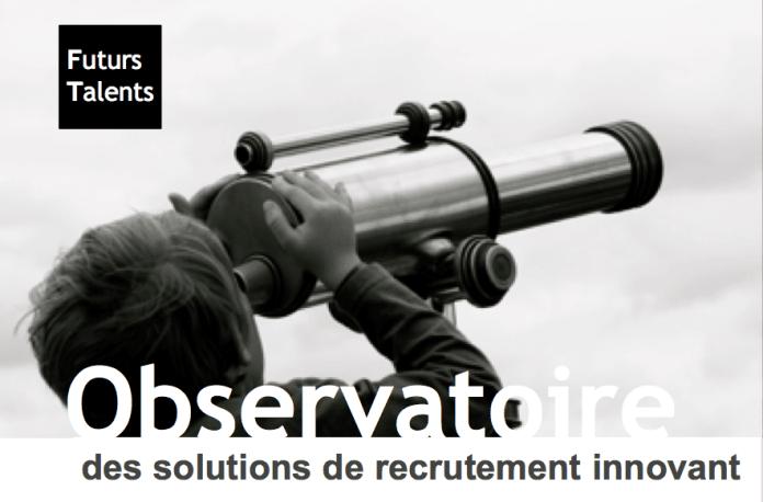 Recrutement innovant, L'observatoire des solutions de recrutement innovant, FutursTalents