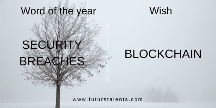 Mot de l'année SECURITY BREACHES vs BLOCKCHAIN - Word of the year - Blog FutursTalents - Jean-Baptiste Audrerie 2016