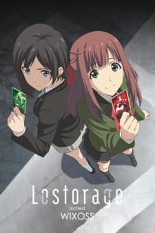 Lostorage Incited WIXOSS Batch Sub Indo