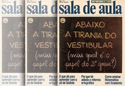 Primeiro número da revista SALA DE AULA, voltada aos professores do Ensino Médio