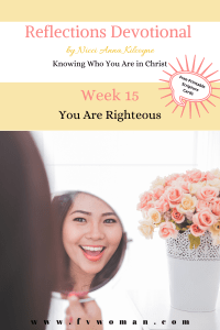 Reflections Devotional Week 15 Righteous