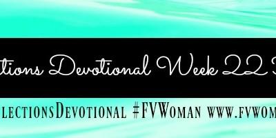 Reflections Devotional Week 22 Healed