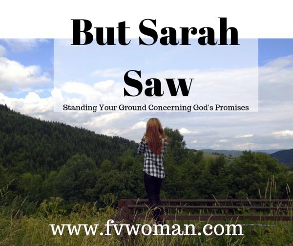 But Sarah Saw