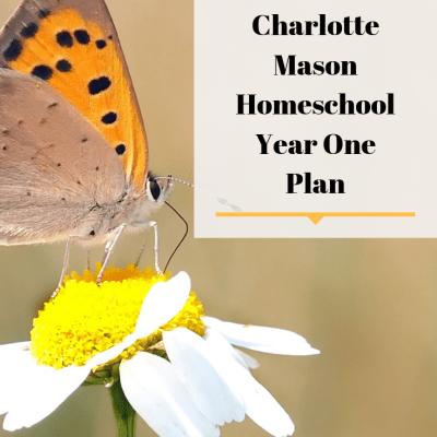 Our Charlotte Mason Homeschool Year One Plan