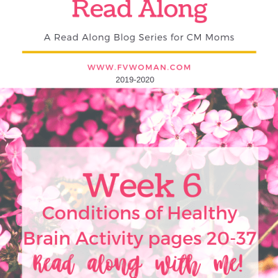 Conditions of Healthy Brain Activity Charlotte Mason Home Education Read-Along Series Week 6